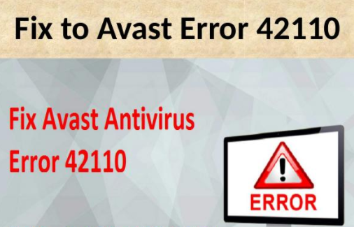 Avast Error 42110 – Reliable And Long-Term Solutions