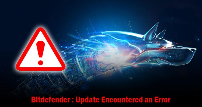 Bitdefender Error 1020 – Fix Bitdefender Update Failed Error