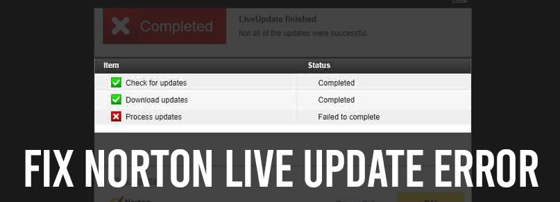Fix Norton Live Update Error | Easy and Quick Tips